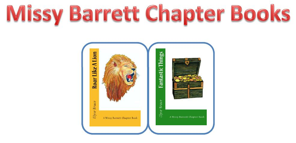 Missy Barrett Chapter Books Volumes 1 and 2